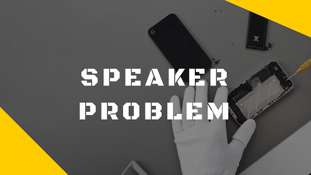 How to Fix Speaker Not Working on Your Phone